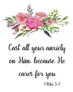 Christian Quotes Discover 1 Peter Cast all your anxiety on Him floral scripture verse printable Bible verse art printable scripture quote watercolor flowers Bible Verse Art, Bible Verses Quotes, Bible Scriptures, Faith Quotes, Bible Verses For Hard Times, Bible Verses For Women, Healing Scriptures, Memory Verse, Faith Bible