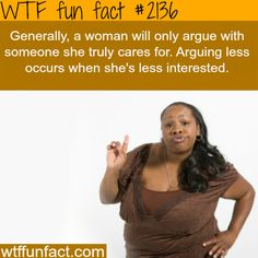 Why women argue -WTF fun facts