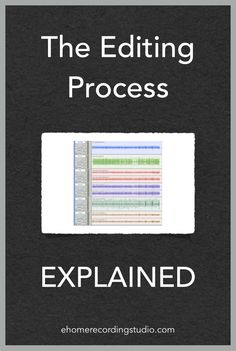 The Editing Process EXPLAINED http://ehomerecordingstudio.com/audio-music-editing/