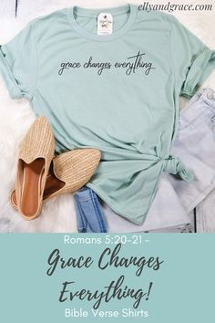 Grace Changes Everything Unisex Shirt Christian Clothing, Christian Shirts, Graphic Shirts, Printed Shirts, Cute Shirt Designs, Shirt Print Design, Collar Designs, Vinyl Shirts, Mo S