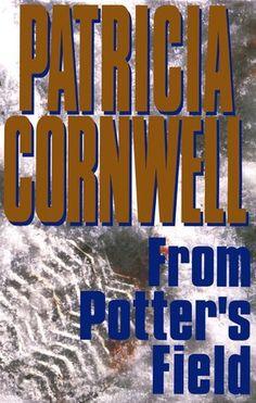From Potter's Field (Kay Scarpetta Series #6)