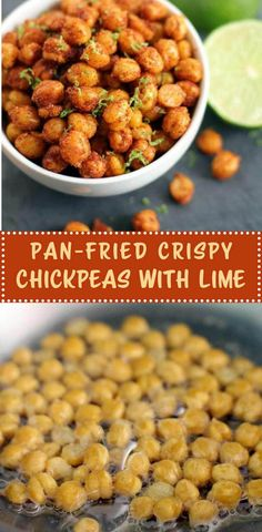 Pan-Fried Crispy Chickpeas with Lime - Pan-fried chickpeas that are crisp on the outside and creamy inside. These are great on their own as a snack, or topped with yogurt as vegetarian a side dish.