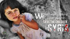 just want  Save the children  in SYRIA Revolution multimedia