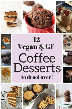 12 Vegan & GF Coffee Desserts Recipes | VeganFamilyRecipes.com | #dessert #espresso #mocha #recipe