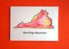 Watercolor card, (No. 141),Virginia, original art, greeting card, blank inside,Hand painted, state of Virginia, Blue Ridge Mts
