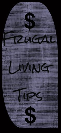 Frugal Living Tips    http://howtobeanextremecouponer.com/frugal-living-tips/    #save #savemoney
