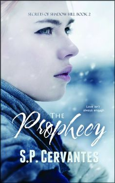 """Books Direct: """"The Prophecy: Secrets of Shadow Hill Book 2"""" by S. P. Cervantes - GIVEAWAY"""