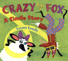 In a story told entirely in similes, Rufus the fox is behaving strangely, but for a very good reason, in a text that includes a definition of simile and suggestions for writing a simile story. Similes And Metaphors, Figure Of Speech, Middle School English, 4th Grade Reading, Mentor Texts, English Language Arts, Figurative Language, Word Families, Deutsch
