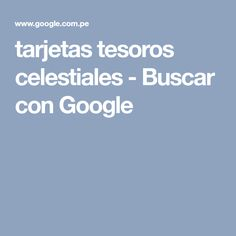 tarjetas tesoros celestiales - Buscar con Google