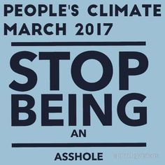 Climate change stop being an asshole