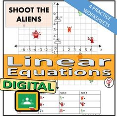 Linear Equations - Digital Activity - Shoot the Aliens (4 Worksheets)