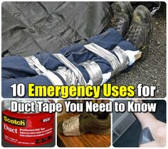 10 Emergency Uses for Duct Tape You Need to Know - SHTF, Emergency Preparedness, Survival Prepping, Homesteading