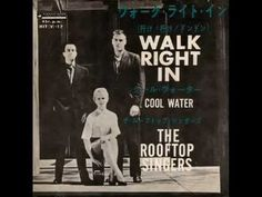 "The Rooftop Singers - Walk Right In. 1962 album ""Walk right in""."