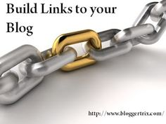 How to Build Links to your Blog Organically | Blogger Trix | Blogger Tips and Tricks | Free Templates