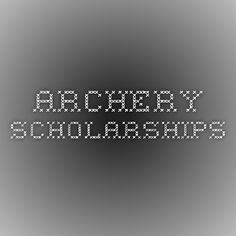 Archery Scholarships                                                                                                                                                     More