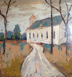Lauren Dunn Reminds me of my grandmother's old country church! Knife Painting, Love Painting, Paintings I Love, Primitive Painting, Church Pictures, Southwest Art, Art Party, Hand Painted Canvas, Christian Art