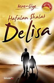 Hafalan Shalat Delisa _ Tere Liye bercerita tentang kejadian Tsunami di Aceh