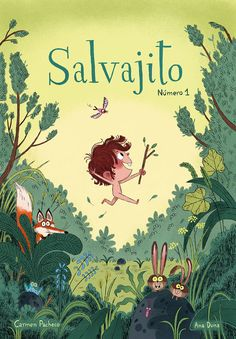Salvajito magazine - Ana Duna illustration Book Cover Design, Book Design, Children's Book Characters, Kids Reading Books, Magazines For Kids, Fun At Work, Children's Book Illustration, Picture Design, Fantasy