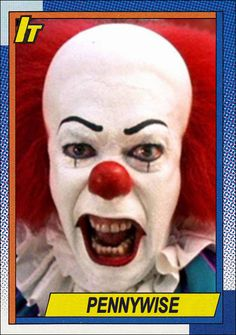Pennywise the Clown Stephen King It 1990 Topps Custom Card