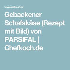 Gebackener Schafskäse (Rezept mit Bild) von PARSIFAL | Chefkoch.de