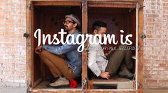 Instagram Is... I an amazing video that talks about Instagram in a different way. It's not about how many followers followers you have. It's about expressing you creativity.