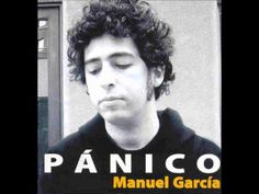 Manuel García - Pánico (Full Album) (+lista de reproducción)