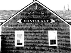 nantucket. One of my favorite places.