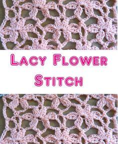 Lacy Flower Stitch http://www.meladorascreations.com/category/crochet-stitches/