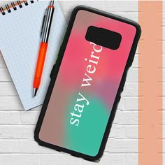 Stay Weird Pink And Green Ombre Samsung Galaxy S8 Plus Case Casefreed