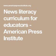 News literacy curriculum for educators - American Press Institute