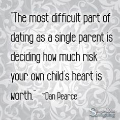 Single parent dating difficulties in writing