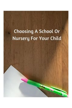 Choosing A School Or Nursery For Your Child