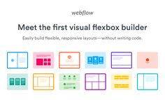 Our CSS flexbox builder today lets you easily build websites with flexbox layouts—without actually writing the CSS. Try the Webflow flexbox generator now.