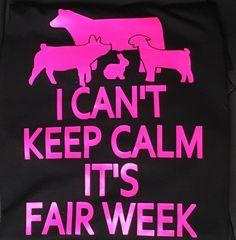 Keep Calm it's fair week shirt 4H shirt by RedRoofCreation