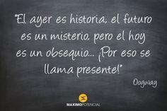 """MaximoPotencial Citas – """"El ayer es historia, el futuro es un misterio, pero el hoy es un obsequio… ¡Por eso se llama presente!"""" – Oogway"""