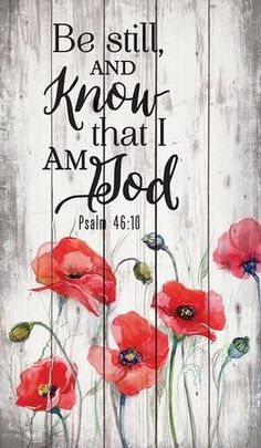 x wall decor with hangerRustic MotifBe still and know that I am God. Psalm Be Still, Poppy Flowers Rustic Wall Art Scripture Verses, Bible Verses Quotes, Bible Scriptures, Scripture Images, Rest Scripture, Scripture Treats, Scripture Lettering, Rustic Wall Art, Rustic Walls