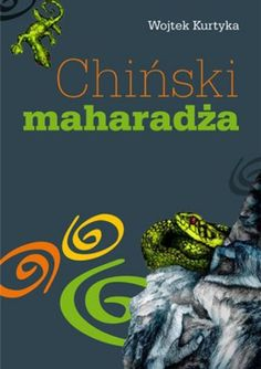 Chinski Maharadza by Kurtyka Wojtek http://www.amazon.com/dp/8362301201/ref=cm_sw_r_pi_dp_Q-Kuwb02BQY8H