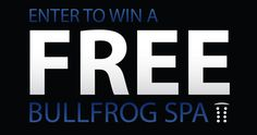 Don't miss out! Enter once per day: https://gleam.io/W2Uw1/bullfrog-spas-free-hot-tub-giveaway Bullfrog Spas Free Hot Tub Giveaway