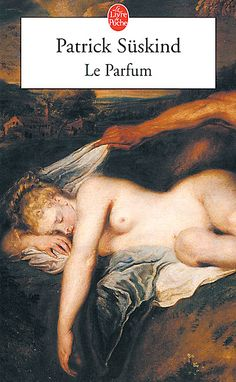 Critiques, citations, extraits de Le parfum de Patrick Süskind. Livre à la fragrance millésimée. Cueillez-le , sentez-le , humez-le à...