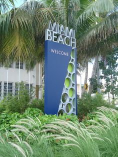 Welcome sign for Miami Beach....I always loved seeing this when coming home to Miami Beach.