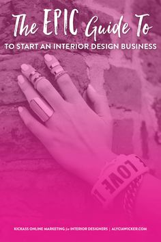 If You Want To Know The Steps To Start An Interior Design Business The Right Way, I'm Here To Help You.