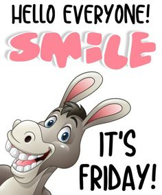 Happy Good Morning Quotes, Good Morning Happy Friday, Happy Friday Quotes, Good Morning Prayer, Morning Memes, Good Morning Funny, Good Morning Messages, Good Morning Greetings, Good Morning Wishes