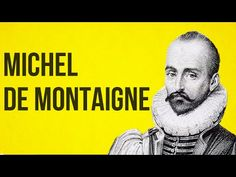 PHILOSOPHY - Montaigne Montaigne is a brilliant philosopher in part because he accepted how little philosophers understand. Here is a man wise in so far as he knew how rare wisdom really is. By: The School of Life.