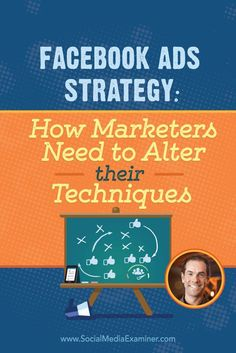 Do you use Facebook ads?  Want to learn the latest strategies?  To discover whats changed with Facebook ads and how to get better results, Mike Stelzner interviews /rickmulready/. Via /smexaminer/.