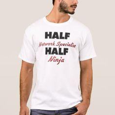 Network Specialist T-Shirts & Shirt Designs | Zazzle