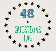 Orchard Girls: 48 Questions Tag! - Kayla