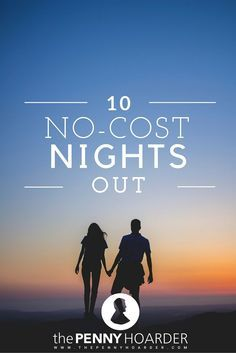Does your wallet need a break? Whether you want fun date ideas or family time, try one of these no-cost nights out. - The Penny Hoarder http://www.thepennyhoarder.com/date-ideas-free-nights-out/