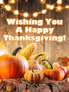 Send Free A Delightful Celebration - Happy Thanksgiving Day Card to Loved Ones on Birthday & Greeting Cards by Davia. It's free, and you also can use your own customized birthday calendar and birthday reminders. Thanksgiving Card Messages, Happy Thanksgiving Friends, Happy Thanksgiving Wallpaper, Thanksgiving Photos, Thanksgiving Blessings, Thanksgiving Greetings, Thanksgiving Crafts, Birthday Greeting Cards, Birthday Greetings
