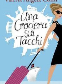 Una crociera sui tacchi, Valeria Angela Conti