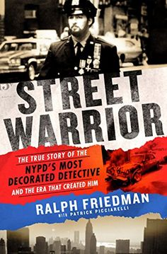 Street Warrior: The True Story of the NYPD's Most Decorat... https://www.amazon.com/dp/1250106907/ref=cm_sw_r_pi_dp_U_x_.BX2AbRR5AFF5